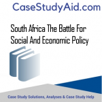SOUTH AFRICA THE BATTLE FOR SOCIAL AND ECONOMIC POLICY