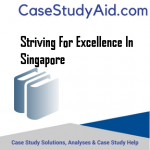 STRIVING FOR EXCELLENCE IN SINGAPORE
