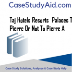 TAJ HOTELS RESORTS  PALACES TO PIERRE OR NOT TO PIERRE A