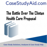 THE BATTLE OVER THE CLINTON HEALTH CARE PROPOSAL