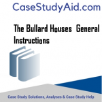 THE BULLARD HOUSES  GENERAL INSTRUCTIONS