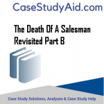 THE DEATH OF A SALESMAN REVISITED PART B
