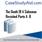 THE DEATH OF A SALESMAN REVISITED PARTS A  B