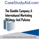 THE GAMBLE COMPANY A INTERNATIONAL MARKETING STRATEGY AND POLICIES