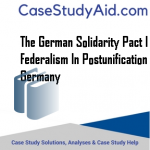 THE GERMAN SOLIDARITY PACT I FEDERALISM IN POSTUNIFICATION GERMANY