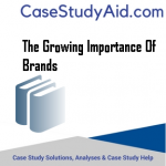 THE GROWING IMPORTANCE OF BRANDS