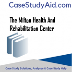 THE MILTON HEALTH AND REHABILITATION CENTER