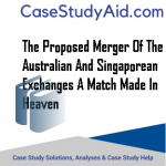 THE PROPOSED MERGER OF THE AUSTRALIAN AND SINGAPOREAN EXCHANGES A MATCH MADE IN HEAVEN