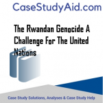THE RWANDAN GENOCIDE A CHALLENGE FOR THE UNITED NATIONS