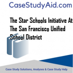 THE STAR SCHOOLS INITIATIVE AT THE SAN FRANCISCO UNIFIED SCHOOL DISTRICT