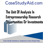 THE UNIT OF ANALYSIS IN ENTREPRENEURSHIP RESEARCH OPPORTUNITIES OR INVESTMENTS