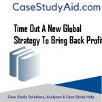 TIME OUT A NEW GLOBAL STRATEGY TO BRING BACK PROFIT