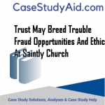 TRUST MAY BREED TROUBLE FRAUD OPPORTUNITIES AND ETHICS AT SAINTLY CHURCH