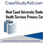 WEST COAST UNIVERSITY STUDENT HEALTH SERVICES PRIMARY CARE CLINIC