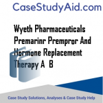 WYETH PHARMACEUTICALS PREMARINR PREMPROR AND HORMONE REPLACEMENT THERAPY A  B